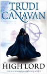 Trudi Canavan: The High Lord
