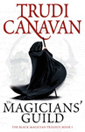 Trudi Canavan: The Magicians' Guild