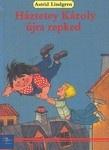 Astrid Lindgren: Háztetey Károly újra repked