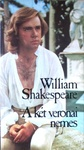 William Shakespeare: A két veronai nemes
