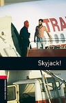 Tim Vicary: Skyjack (Oxford Bookworms)