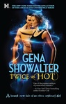 Gena Showalter: Twice as Hot