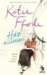 Katie Fforde: Ház kilátással