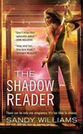 Sandy Williams: The Shadow Reader