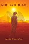 Nnedi Okorafor: Who Fears Death