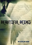 Kailin Gow: Beautiful Beings