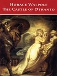 Horace Walpole: The Castle of Otranto