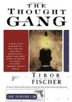 Tibor Fischer: The Thought Gang