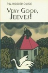 P. G. Wodehouse: Very Good, Jeeves