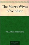 William Shakespeare: The Merry Wives of Windsor
