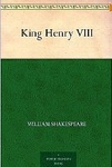William Shakespeare: King Henry VIII