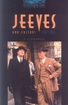 P. G. Wodehouse: Jeeves and Friends (Oxford Bookworms)