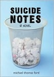 Michael Thomas Ford: Suicide Notes