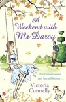 Victoria Connelly: A Weekend with Mr. Darcy