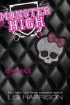 Lisi Harrison: Monster High 1 – Rémparádé