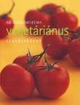 N�lk�l�zhetetlen veget�ri�nus szak�csk�nyv