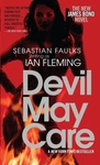Sebastian Faulks: Devil May Care