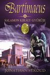 Jonathan Stroud: Salamon király gyűrűje