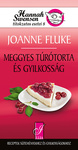 Joanne Fluke: Meggyes túrótorta és gyilkosság