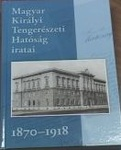Bősze Sándor (szerk.): Magyar Királyi Tengerészeti Hatóság iratai