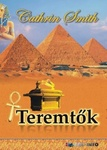 Cathrin Smith: Teremtők