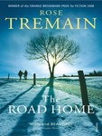 Rose Tremain: The Road Home
