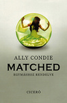 Ally Condie: Matched – Egymáshoz rendelve