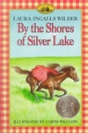 Laura Ingalls Wilder: By the Shores of Silver Lake