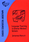 Johannes Kiersch: Foreign Language Teaching in Steiner Waldorf Schools