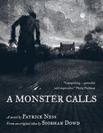 Patrick Ness – Siobhan Dowd: A Monster Calls