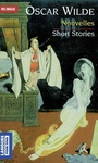 Oscar Wilde: Nouvelles / Short Stories