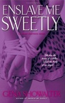 Gena Showalter: Enslave Me Sweetly