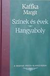 Kaffka Margit: Színek és évek / Hangyaboly