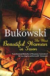 Charles Bukowski: The Most Beautiful Woman in Town