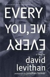 David Levithan: Every You, Every Me