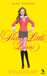 Sara Shepard: Pretty Little Liars