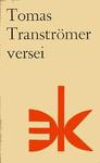Tomas Tranströmer: Tomas Tranströmer versei