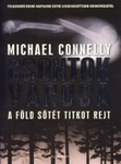 Michael Connelly: Csontok városa