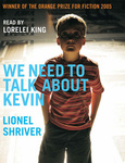 Lionel Shriver: We Need To Talk About Kevin