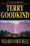 Terry Goodkind: Wizard's First Rule