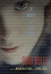 Megan Kelley Hall – Carrie Jones (szerk.): Dear Bully
