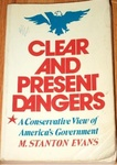 M. Stanton Evans: Clear and Present Dangers