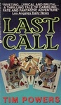 Tim Powers: Last Call