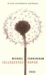 Michael Cunningham: Jellegzetes napok