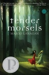 Margo Lanagan: Tender Morsels