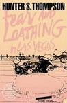 Hunter S. Thompson: Fear and Loathing in Las Vegas