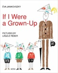 Éva Janikovszky: If I were a Grown-up