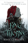 Mark Lawrence: King of Thorns