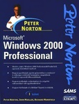 Peter Norton: Microsoft Windows 2000 Professional I.