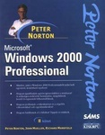 Peter Norton: Microsoft Windows 2000 Professional II.